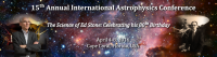 15th Annual International Astrophysics Conference