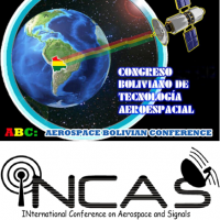 Aerospace Bolivian Conference (ABC) & IEEE International Conference on Aerospace and Signals (INCAS)