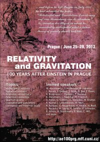 Relativity and Gravitation - 100 Years after Einstein in Prague