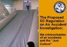 "The Proposed EC Regulation on Air Accident Investigation;   the Criminalisation of Air Accidents and the ""Just Culture"""