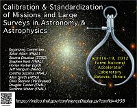 Calibration and Standardization of Missions and Large Surveys in Astronomy and Astrophysics