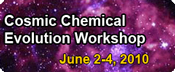 Cosmic Chemical Evolution Workshop