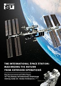 15th ISU Annual International Symposium: The International Space Station - Maximizing the Return from Extended Operations