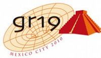 19th International Conference on General Relativity and Gravitation (GR19)