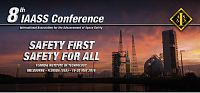 8th IAASS Space Safety Conference
