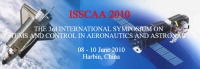 3rd International Symposium on System and Control in Aeronautics and Astronautics (ISSCAA 2010)