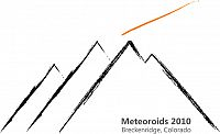 Meteoroids 2010, International Conference on Minor Bodies in the Solar System