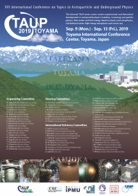 16th Biennial International Conference on Topics in Astroparticle and Underground Physics (TAUP 2019)